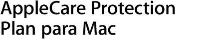 AppleCare Protection Plan para Mac