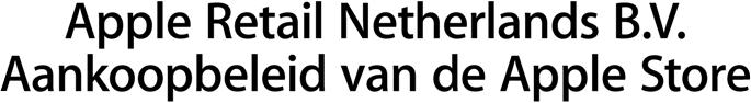 Apple Retail Netherlands B.V. Aankoopbeleid van de Apple Store