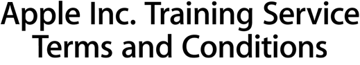 Apple Inc. Training Service Terms and Conditions