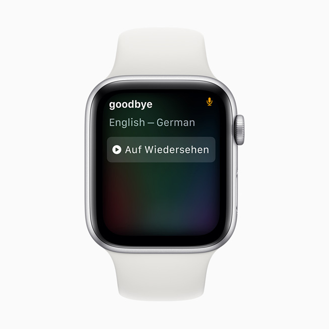 A Siri translation of goodbye from English to German displayed on Apple Watch Series 5.