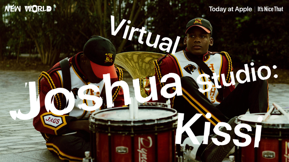 The Joshua Kissi session, part of the New World series for Today at Apple.