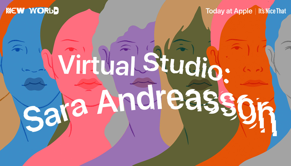 Title screen for the Sara Andreasson virtual session for Today at Apple.