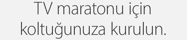 TV maratonu için koltuğunuza kurulun.